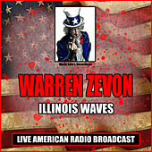 Illinois Waves (Live) de Warren Zevon