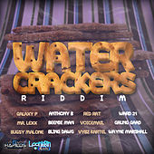 Water Crackers Riddim by Various Artists