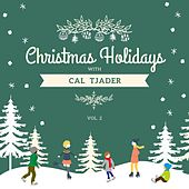 Christmas Holidays with Cal Tjader, Vol. 2 von Cal Tjader