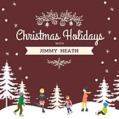 Christmas Holidays with Jimmy Heath von Jimmy Heath