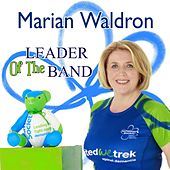 Leader of the Band by Marian Waldron