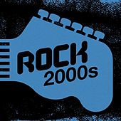 Rock 2000s de Various Artists