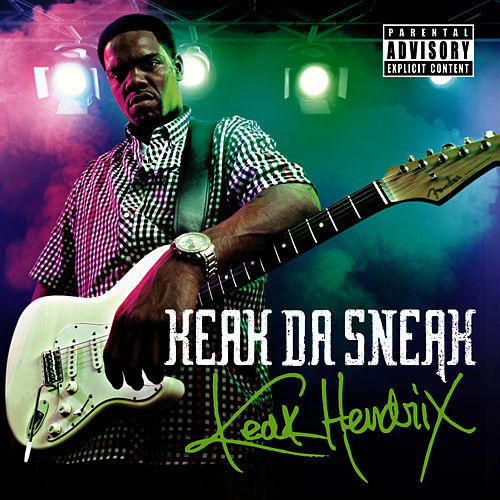 Keak Hendrix by Keak Da Sneak