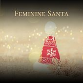 Feminine Santa by Steve Lawrence