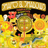 Shapes & Shadows: Psychedelic Pop And Other Rare Flavours From The Chapter One Vaults 1968-72 von Various Artists