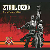 Stahl Disko : Stahl Compilation Volume 1 by Various Artists