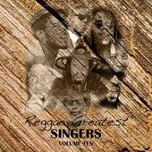 Reggae Greatest Singers Vol 10 von Various Artists