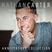 The Best Of The First 10 Years - Anniversary Collection von Nathan Carter