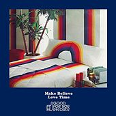 Love Time by Make Believe