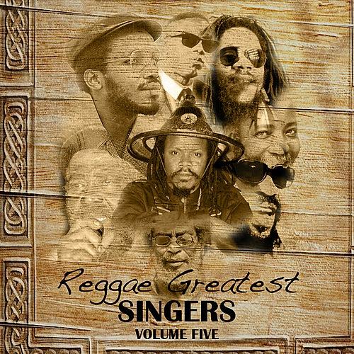 Reggae Greatest Singers Vol 5 by Various Artists