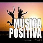 Música Positiva de Musica Relajante
