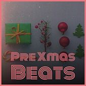 Pre Xmas Beats von The Beach Boys, Harry Simeone, Elaine Hagenberg, The Countdown Kids, Dickie Valen, Angel, Anne Shelton, Nita Rossi, Edison Lighthouse, Mormon Tabernacle Choir