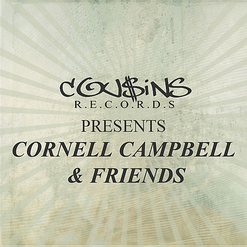 Cousins Records Presents Cornell Campbell & Friends by Various Artists