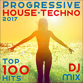 Progressive House + Techno 2017 Top 100 Hits DJ Mix by Dr. Spook