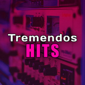 Tremendos Hits von Various Artists