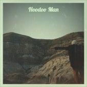 Hoodoo Man by Various Artists