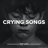 Crying Songs von Various Artists