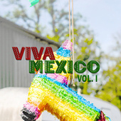Viva México vol. I de Various Artists