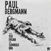 Old Dream by Paul Bergmann