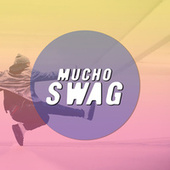 Mucho swag de Various Artists