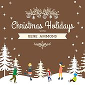 Christmas Holidays with Gene Ammons by Gene Ammons