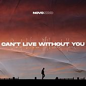 Can't Live Without You von Los Novo