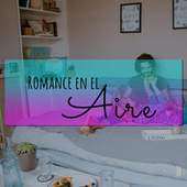 Romance en el aire by Various Artists