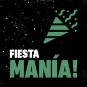 FIESTA MANÍA! von Various Artists