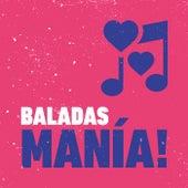 BALADAS MANÍA! von Various Artists