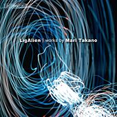 Takano: LigAlien by Various Artists