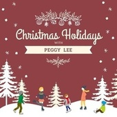 Christmas Holidays with Peggy Lee de Peggy Lee