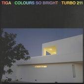 Colours so Bright by Tiga
