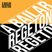 A Bailar Regeton de Various Artists