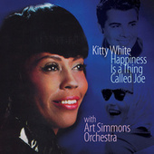 Happiness Is a Thing Called Joe by Kitty White