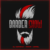 Barber Show von Dj Gomeko