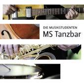 MS Tanzbar von Die Musikstudenten