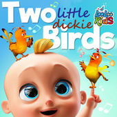 Two Little Dickie Birds by LooLoo Kids