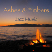 Ashes & Embers Jazz Music von Various Artists