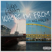 Where I'm From by Lukas Graham
