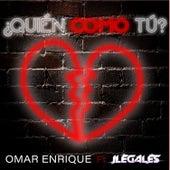 Quién Como Tú? de Omar Enrique
