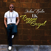 UK Reggae Gospel by Joshua Kesler