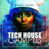 Tech House Campus, Vol. 2 by Various Artists