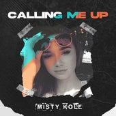 Calling Me Up by Misty Kole