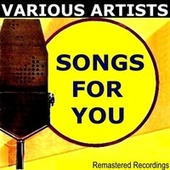 Songs for You de Various Artists