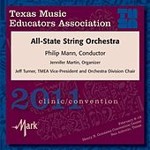 Texas Music Educators Association 2011 Clinic and Convention - Texas All-State String Orchestra by Various Artists