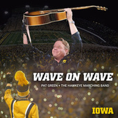 Wave on Wave by Pat Green