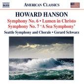 Hanson: Symphonies Nos. 6 & 7 - Lumen in Christo von Gerard Schwarz