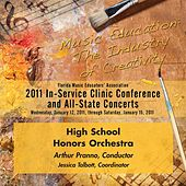 Florida Music Educators Association 2011 In-Service Clinic Conference and All-State Concerts - Florida High School Honors Orchestra von Arthur Pranno