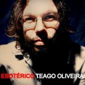 Esotérico de Teago Oliveira