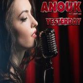 Yesterday von Anouk